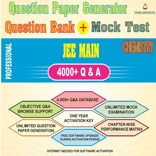 JEE MAIN Chemistry Question Bank + Mock Test + Question Paper Generator
